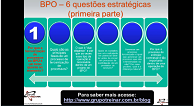 BPO - 6 Questões Estratégicas